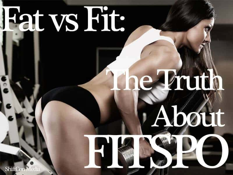 ShiftCon Fitspo Fat or Fit