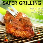 Safer tips for grilling