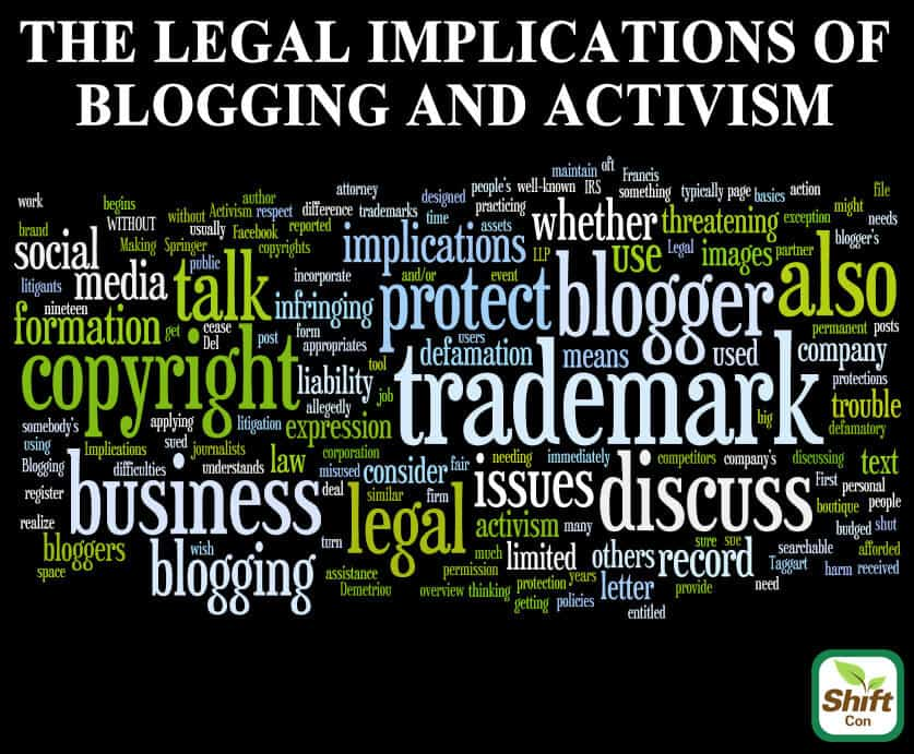 Legal implications of blogging and activism at ShiftCon