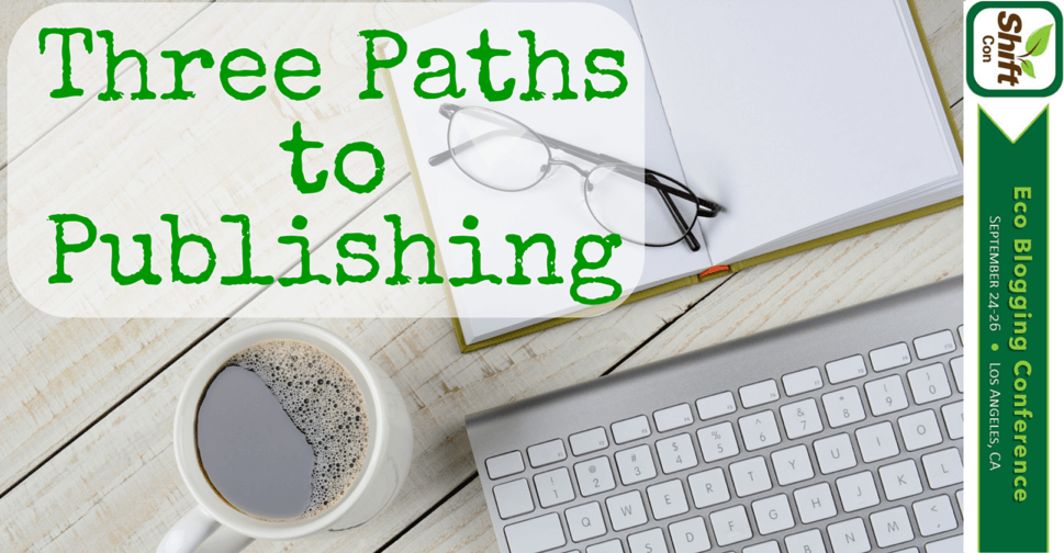 3 Paths to Publishing